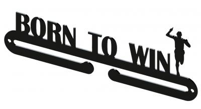 Vešiak na medaily - Born to win